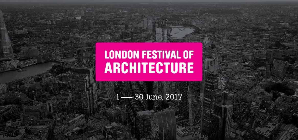 London Festival of Architecture 2017 call for entries opens